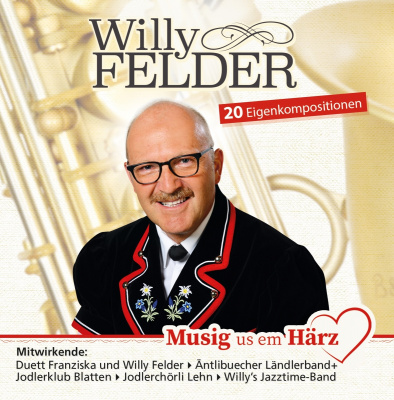 Willy Felder, Musig us em Härz
